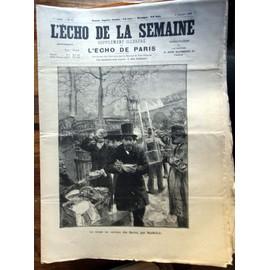Journal Ancien - L'�cho De La Semaine. 1898. 1re Ann�e N�40. Marold, La Soupe Au Carreau Des Halles