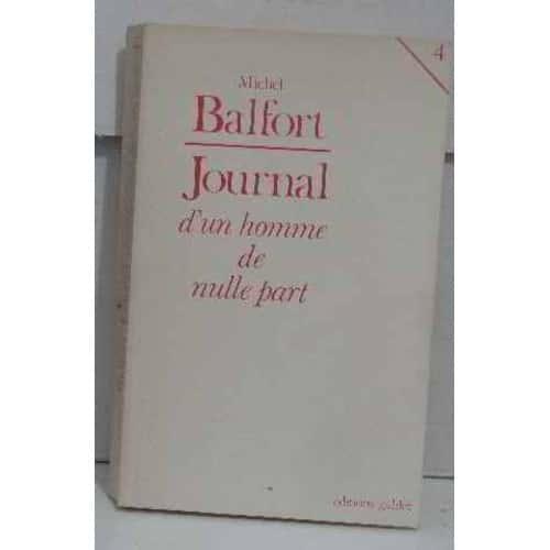 wholesale dealer 6558e a8f2c journal-d-un-homme-de-nulle-part-tome-4-de-m-balfort-932828567 L.jpg