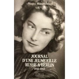 Journal D'une Jeune Fille Russe À Berlin - 1940-1945 | Rakuten