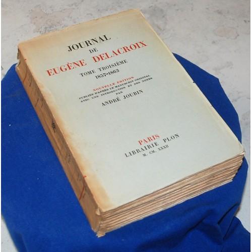 Journal De Eugene Delacroix Tome 2 De E Delacroix Format Broche Livre