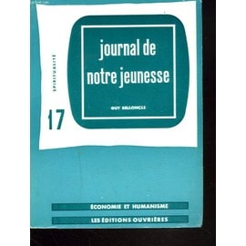 Journal De Notre Jeunesse de Guy Belloncle