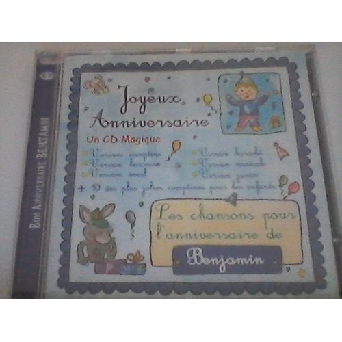 Joyeux Anniversaire Les Chansons Pour L Anniversaire De Benjamin