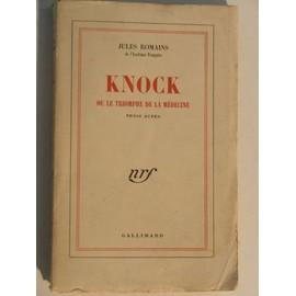 Knock Ou Le Triomphe De La M�decine de jules romains