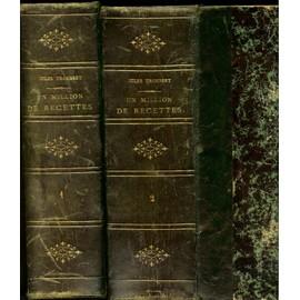 Un Million De Recettes - Grande Encyclop�die Illustr�e D��conomie Domestique Et Rurale. Grande... de jules trousset