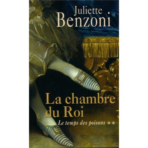 La chambre du roi de juliette benzoni format broch - La chambre des officiers analyse du livre ...