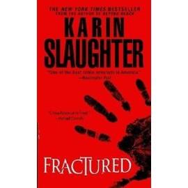 Fractured de Karin Slaughter