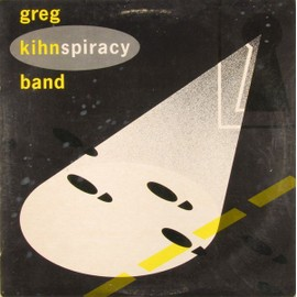 Kihnspiracy - Greg Kihn Band