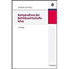 Kompendium Der Betriebswirtschaftslehre de Uwe Bestmann
