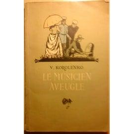 Le Musicien Aveugle. de KOROLENKO V.