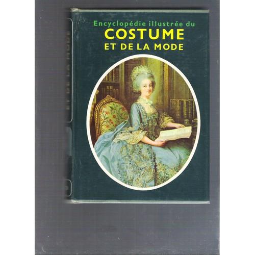 encyclopedie illustree du costume et de la mode