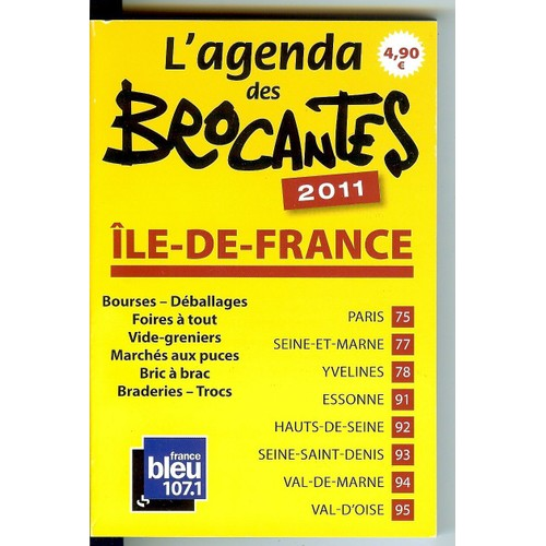 l 39 agenda des brocantes 2011 ile de france de jean pascal fix. Black Bedroom Furniture Sets. Home Design Ideas