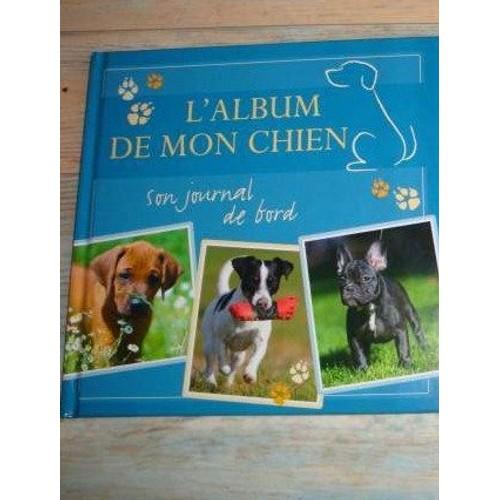 L 39 album de mon chien son journal de bord de emil hoffmann - Frais de port mon album photo ...