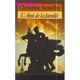 L'ami De La Famille de Christine Arnothy