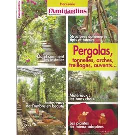 L\'ami Des Jardins Et De La Maison Hors-Série N° 157 : Pergolas ...