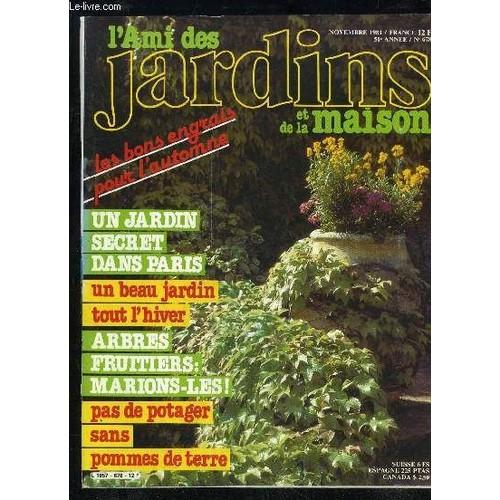 L 39 ami des jardins et de la maison n 678 reportage38 dans paris un jardin secretpar catherine - L ami des jardins et de la maison ...