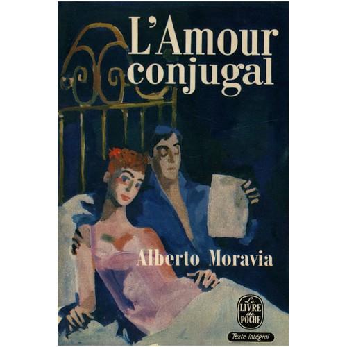 Au fil des pages - Page 2 L-amour-conjugal-moravia-alberto-de-alberto-moravia-1003236475_L