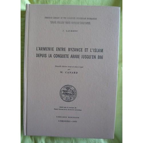 https://pmcdn.priceminister.com/photo/l-armenie-entre-byzance-et-l-islam-depuis-la-conquete-arabe-jusqu-en-886-de-j-laurent-livre-867516588_L.jpg
