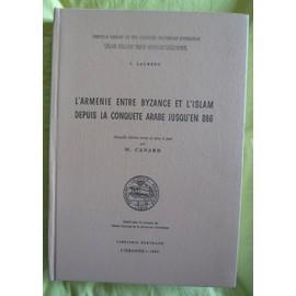 http://pmcdn.priceminister.com/photo/l-armenie-entre-byzance-et-l-islam-depuis-la-conquete-arabe-jusqu-en-886-de-j-laurent-livre-867516588_ML.jpg
