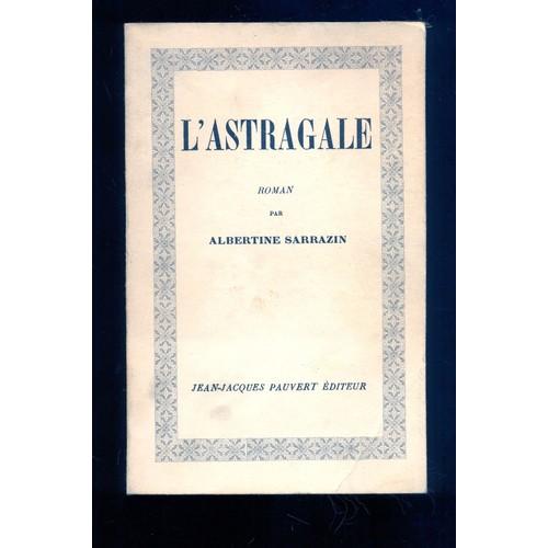 l-astragale-de-albertine-sarrazin-1036186317_l