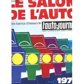 l 39 auto journal 14 15 1er septembre 1975 le salon de l 39 auto annee 1974 les bancs d. Black Bedroom Furniture Sets. Home Design Ideas