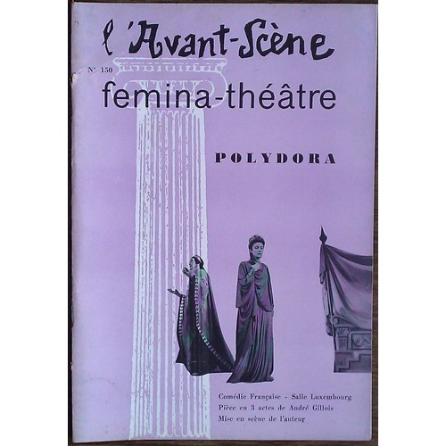 l-avant-scene-theatre-n-150-fevrier-1957-contient-polydora-de -andre-gillois-l-invite-de -pierre-quatre-tableaux-d-alexandre-pouchkine-adaptation-de-michel- ... c14ebf08556e