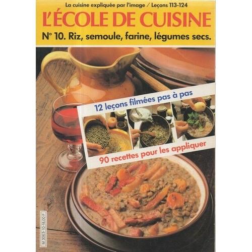 L 39 cole de cuisine 12 le ons film es et 90 recettes pour - Ecole superieure de cuisine francaise ...