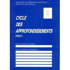 Cahier D'�valuation Cycle Des Approfondissements Cycle 3 de L' �ducation Nationale, Minist�re De