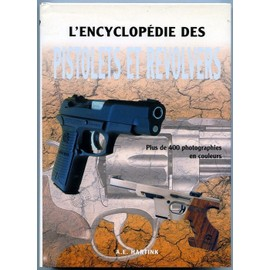 Solutions techniques L-encyclopedie-des-pistolets-et-revolvers-de-a-e-hartink-888510775_ML