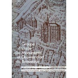 L'ev�ch�-Comt� De Beauvais. Le Prieur� De St-Leu-D'esserent - Vitraux Disparus De La Cath�drale De Beauvais. Bulletin N�13 , Du Groupe D'etude Des Monuments Et Oeuvres D'art Du Beauvaisis. de Bonnet Laborderie Ph