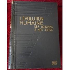 L'evolution Humaine Des Origines A Nos Jours Tome I de M Lahy Hollebecque