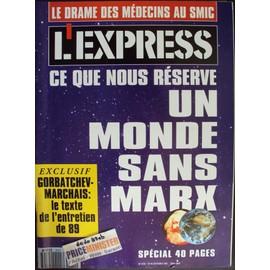 L'express N�2101. Ce Que Nous Reserve Un Monde Sans Marx (Sp�cial 40 Pages)