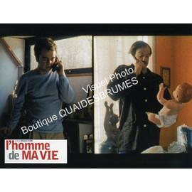 L'homme De Ma Vie : Jeu De Photos D'exploitation Cin�matographique - Format 21x28 Cm - De St�phane Kurc Avec Patrick Chesnais, Bruno Solo, Marianne Denicourt, Fran�ois Berl�and, An�mone - 1999