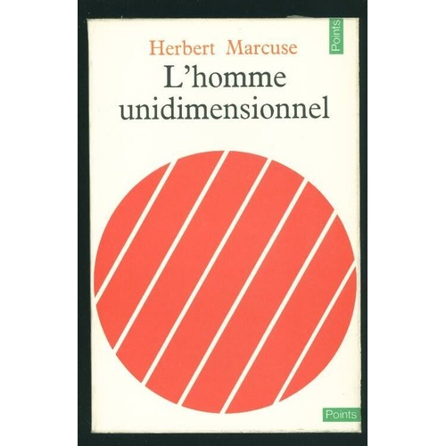 Bibliographie hippie - Page 3 L-homme-unidimensionnel-essai-sur-l-ideologie-de-la-societe-industrielle-avancee-de-herbert-marcuse-921465493_L