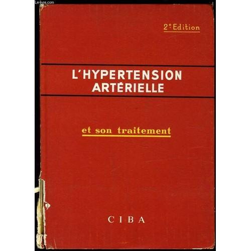 L'hypertension Arterielle Et Son Traitement - Livre Neuf..
