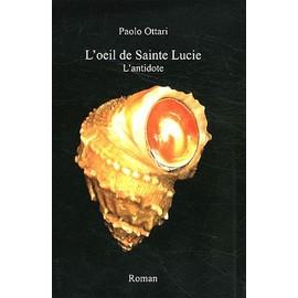 L'oeil De Sainte Lucie de Paolo Ottari