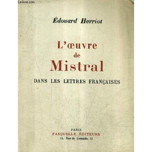 L Oeuvre De Mistral Dans Les Lettres Francaises Edouard Herriot 1063235972