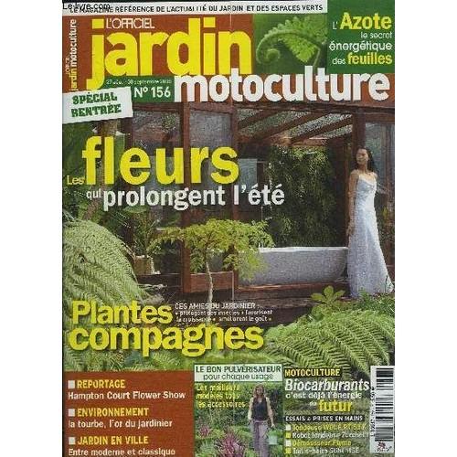 l 39 officiel jardin motoculture n 156 special rentree les fleurs qui prolongent l 39 ete plantes. Black Bedroom Furniture Sets. Home Design Ideas