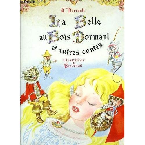 La Belle Au Bois Dormant Et Autres Contes Illustré Par  ~ La Belle Au Bois Dormant De Perrault