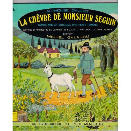 La Chevre De Monsieur Seguin D U0026 39 Alphonse Daudet