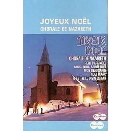 Joyeux Noel Audio.La Chorale De Nazareth K7 Audio Joyeux Noel Petit Papa Noel Il Est Ne Le Divin Enfant Cassette Audio