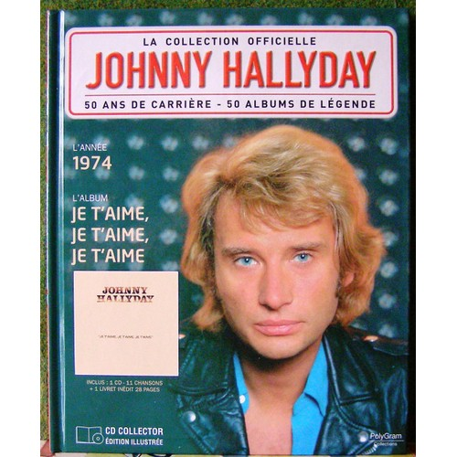 la collection officielle johnny hallyday volume 20 je t 39 aime je t 39 aime je t 39 aime 1974. Black Bedroom Furniture Sets. Home Design Ideas