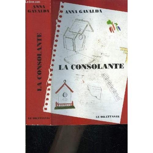 La Consolante Anna Gavalda on
