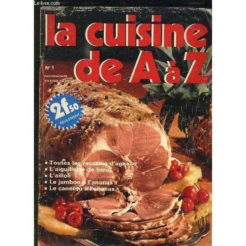La cuisine de a a z n 1 toutes les recettes d agneau l for La cuisine de a a z