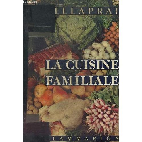 La Cuisine Familiale Et Pratique 500 Recette De Cuisine De H