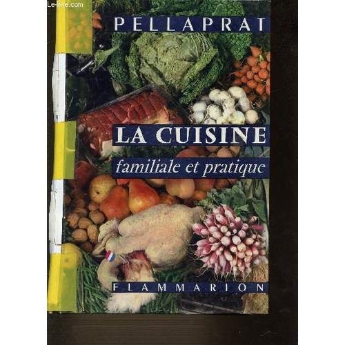 La cuisine familiale et pratique de h p pellaprat format for Cuisine familiale
