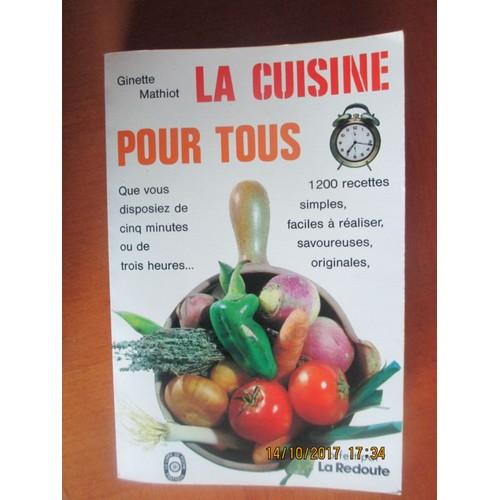 La cuisine pour tous de ginette mathiot format broch - La cuisine pour tous ginette mathiot ...