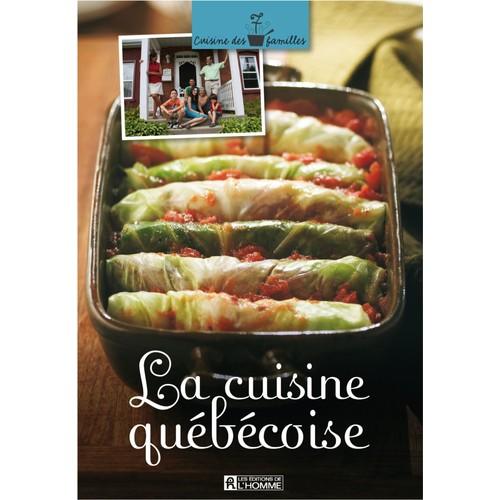 La Cuisine Quebecoise Cuisine Des 7 Familles De Jacques Fauchez