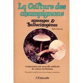 Les champignons et autres plantes La-culture-des-champignons-sauvages-et-hallucinogenes-de-bob-harris-936988120_ML