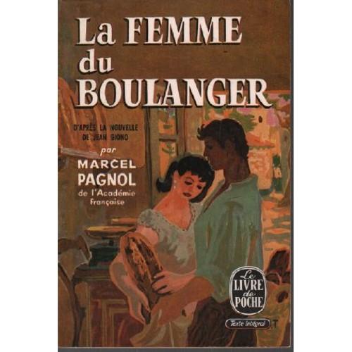 La Femme Du Boulanger De Marcel Pagnol Achat Vente Neuf Occasion