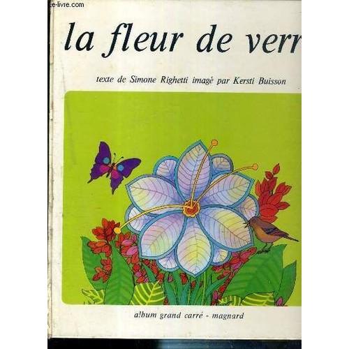 la fleur de verre